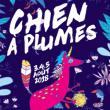FESTIVAL LE CHIEN A PLUMES  2018 - PASS 3J