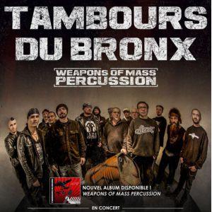 Tambours Du Bronx - Metal Show ? Warehouse Nantes