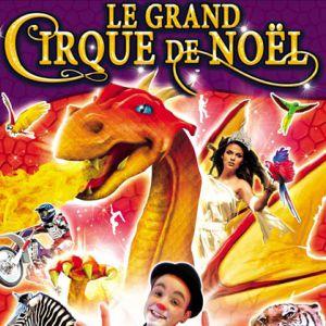 """Le Grand Cirque De Noël """"La Légende Du Dragon"""" Au Havre"""