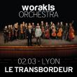 Concert WORAKLS ORCHESTRA à Villeurbanne @ TRANSBORDEUR - Billets & Places
