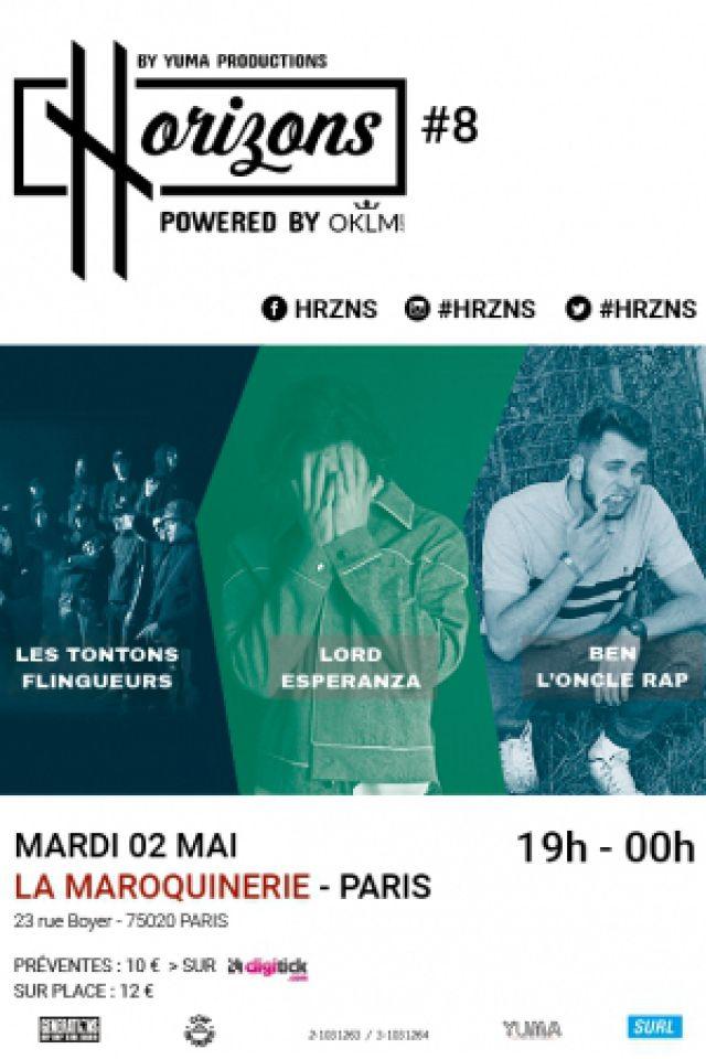Concert HRZNS #8 LES TONTONS FLINGUEURS - LORD ESPERANZA -BEN L'ONCLE RAP à PARIS @ La Maroquinerie - Billets & Places