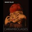 Expo CARAMBOLAGES - BILLET NON DATE à Paris @ ENTREE CLEMENCEAU - Billets & Places