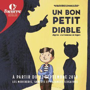 UN BON PETIT DIABLE @ THEATRE DE L'OEUVRE - PARIS