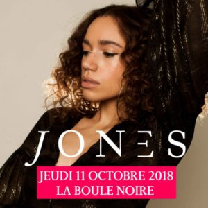 JONES @ La Boule Noire - PARIS