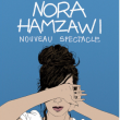 Spectacle NORA HAMZAWI