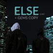 Concert ELSE (Live) / GEMS COPY à Toulouse @ CONNEXION LIVE - Billets & Places