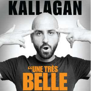 "Kallagan ""Une Très Belle Surprise"""