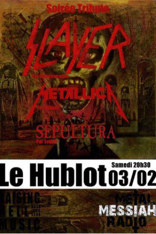 Concert Soirée Tribute Thrash Slayer Metallica Sepultura à Nancy @ Le Hublot - Billets & Places