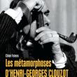Carte LES METAMORPHOSES D'HENRI-GEORGES CLOUZOT à PARIS @ Librairie de La Cinémathèque française - Billets & Places