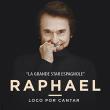 Concert RAPHAEL  à Paris @ L'Olympia - Billets & Places