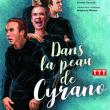 Théâtre DANS LA PEAU DE CYRANO à NANTES @ THEATRE 100 NOMS  - Billets & Places