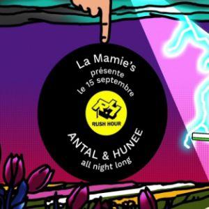 La Mamie's présente : Antal & Hunee All Night Long @ La Machine du Moulin Rouge - Paris