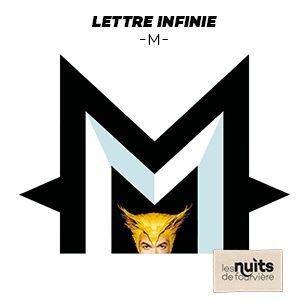 -M- Lettre Infinie