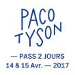 FESTIVAL PACO TYSON - PASS 2 JOURS à NANTES @ Site Chantrerie-Grandes Ecoles - Billets & Places