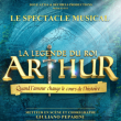 Spectacle LA LEGENDE DU ROI ARTHUR