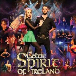 Celtic Spirit Of Ireland - Direct From The King Of Kerry