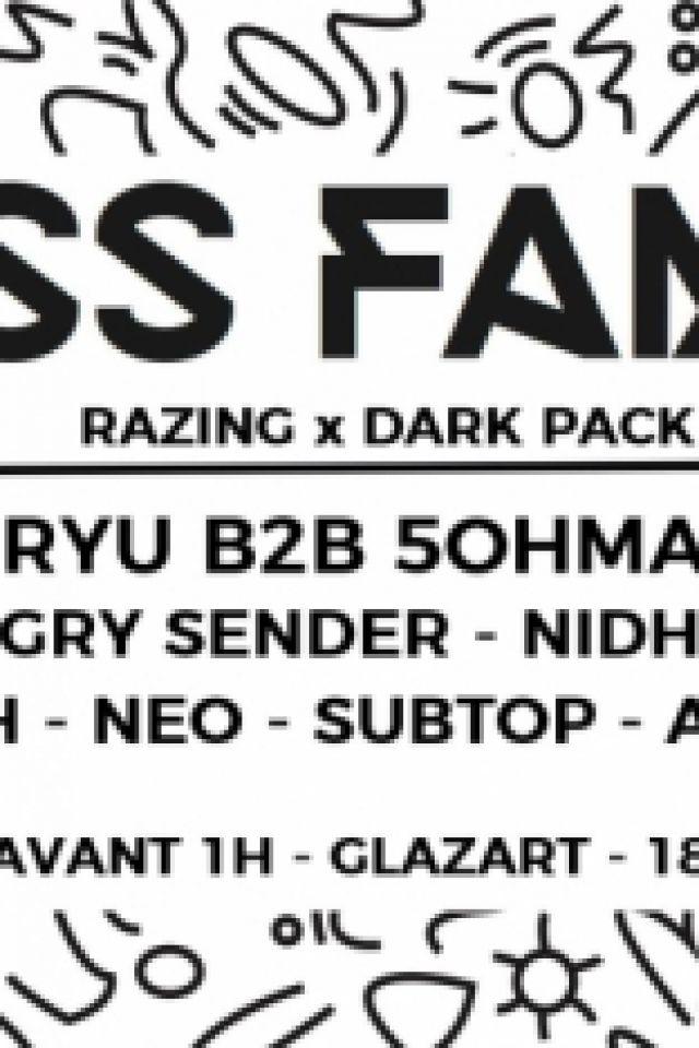 BASS Family #5 presents Razing X DARK PACK @ Glazart - PARIS 19