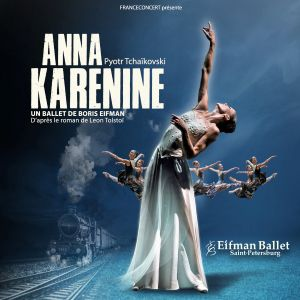 Anna Karenine - Boris Eifman Ballet