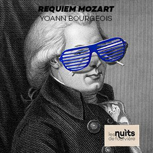 Requiem Mozart - Yoann Bourgeois / Laurence Equilbey