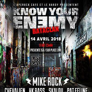 KNOW YOUR ENEMY - La soirée Rock @ LE BATACLAN - PARIS