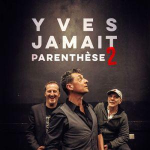 Yves Jamait «Parenthese 2»