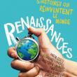 Renaissances - Six histoires qui réinventent le monde à PARIS @ Cité des sciences et de l'industrie - Billets & Places