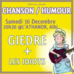 Giedré + Les Idiots @ L'Athanor - ALBI