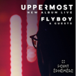 Soirée UPPERMOST + FLYBOY + GUESTS