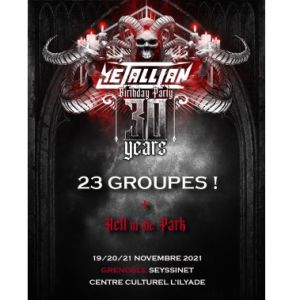 Metallian Birthday Party : 30 Ans ! + Hell In The Park