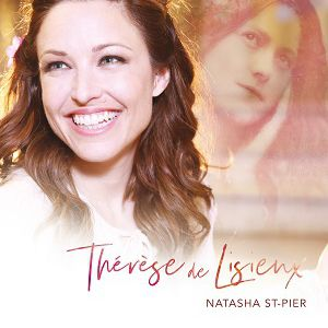 NATASHA ST-PIER « Thérèse de Lisieux » @ Eglise Saint Laurent - ORLÉANS