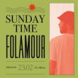 Concert Sunday Time : FOLAMOUR à RAMONVILLE @ LE BIKINI - Billets & Places