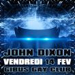 Soirée JOHN DIXON - ALL NIGHT LONG à PARIS @ Gibus Club - Billets & Places