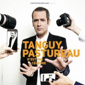 "Tanguy Pastureau - ""Tanguy Pastureau N'est Pas Celebre"""