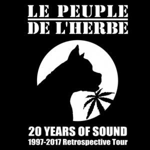 LE PEUPLE DE L'HERBE : 20 YEARS OF SOUND @ TRANSBORDEUR - Villeurbanne
