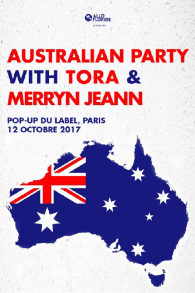 Australian Party with Tora and Merryn Jeann @ Pop-Up! - PARIS