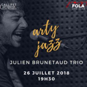 JULIEN BRUNETAUD TRIO - ARTY JAZZ FESTIVAL 2018 @ Gallifet Art Center - AIX EN PROVENCE