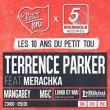 Concert LES 10 ANS DU PETIT TOU : TERRENCE PARKER & BOUSSOLE RECORDS à RAMONVILLE @ LE BIKINI - Billets & Places