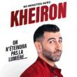 Spectacle 60 minutes avec KHEIRON