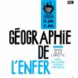 Théâtre GÉOGRAPHIE DE L'ENFER