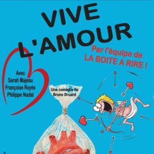 VIVE L'AMOUR @ LA BOITE À RIRE - PERPIGNAN