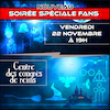 PACK SOIREE SPECIALE FANS + BILLET 1 JOUR SALON GAME IN REIMS 201