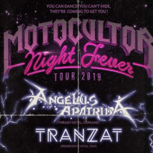 Motocultor Night Fever ! Angelus Apatrida & Tranzat