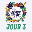 Festival DEMON D'OR 2018 - Dimanche