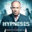 Spectacle HERVE BARBEREAU DANS HYPNOSIS à TROYES @ LE TROYES FOIS PLUS  - Billets & Places