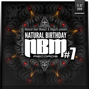 Natural Birthday #7 : Stryker + Talpa + Maitika + Mngrm