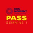 Festival PASS BON MOMENT 2021 - SEMAINE 1