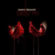 Concert MARC DUCRET«LADY M » à PARIS @ LE PAN PIPER - Billets & Places