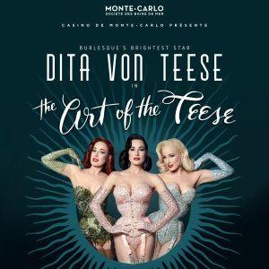 DITA VON TEESE - The Art of the Teese @ Opéra Garnier de Monte-Carlo - Principaute de Monaco