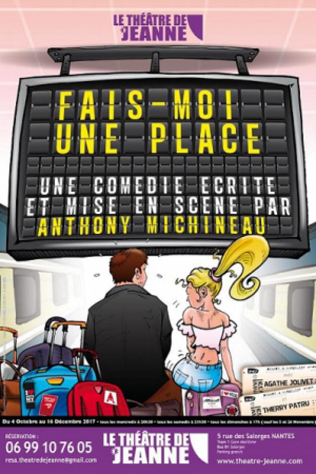 Fais-moi une place @ Théâtre de Jeanne - NANTES