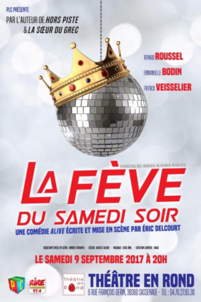 LA FÈVE DU SAMEDI SOIR @ Théâtre en Rond - Sassenage
